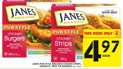 Janes Pub Style Breaded Chicken Strips - Nuggets - Fries Or Burgers