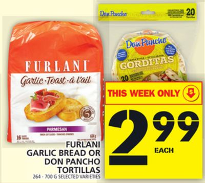 Furlani Garlic Bread Or Don Pancho Tortillas