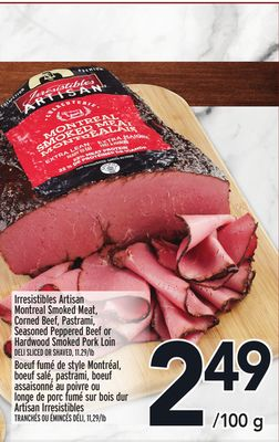 Irresistibles Artisan Montreal Smoked Meat - Corned Beef - Pastrami - Seasoned Peppered Beef or Hardwood Smoked Pork Loin