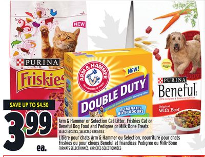 Arm & Hammer or Selection Cat Litter - Friskies Cat or Beneful Dog Food and Pedigree or Milk-bone Treats
