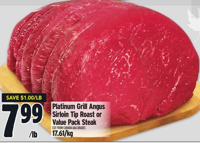 Platinum Grill Angus Sirloin Tip Roast or Value Pack Steak