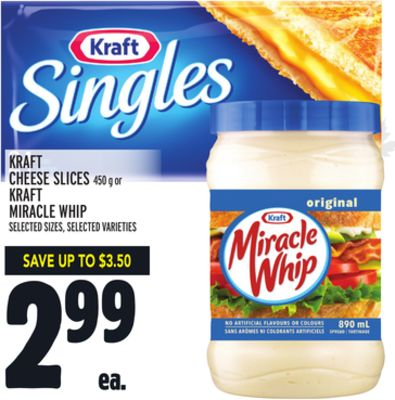 Kraft Cheese Slices or Kraft Miracle Whip