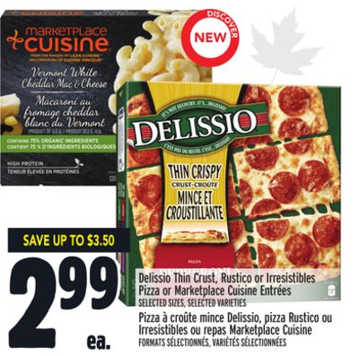 Delissio Thin Crust - Rustico or Irresistibles Pizza or Marketplace Cuisine Entrées