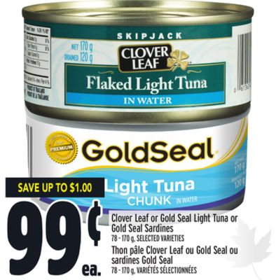 Clover Leaf or Gold Seal Light Tuna or Gold Seal Sardines