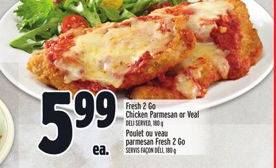 Fresh 2 Go Chicken Parmesan or Veal