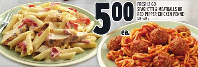 Fresh 2 Go Spaghetti & Meatballs Or Red Pepper Chicken Penne
