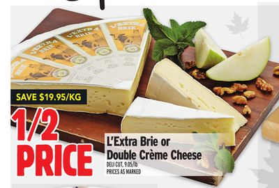 L'extra Brie or Double Crème Cheese