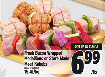 Fresh Bacon Wrapped Medallions or Store Made Meat Kabobs