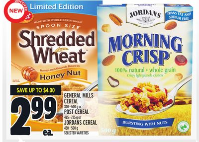 General Mills Cereal 300 - 500 g or Post Cereal 465 - 725 g or Jordans Cereal 450 - 500 g
