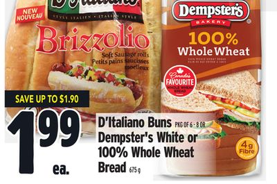 D'italiano Buns Pkg Of 6-8 Or Dempster's White or 100% Whole Wheat Bread 675 g