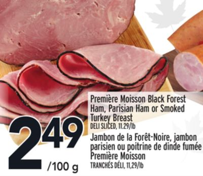 Première Moisson Black Forest Ham - Parisian Ham or Smoked Turkey Breast