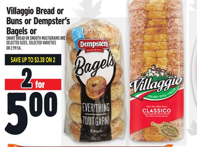 Villaggio Bread or Buns or Dempster's Bagels or Smart Bread Or Smooth Multigrains Bread