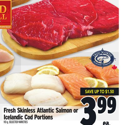 Fresh Skinless Atlantic Salmon or Icelandic Cod Portions