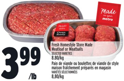 Fresh Homestyle Store Made Meatloaf or Meatballs