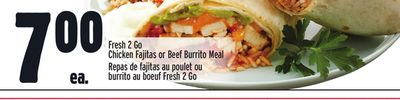 Fresh 2 Go Chicken Fajitas or Beef Burrito Meal