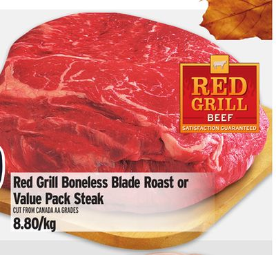 Red Grill Boneless Blade Roast or Value Pack Steak