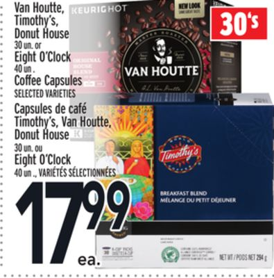 Van Houtte - Timothy's - Donut House 30 Un. or Eight O'clock 40 Un . Coffee Capsules