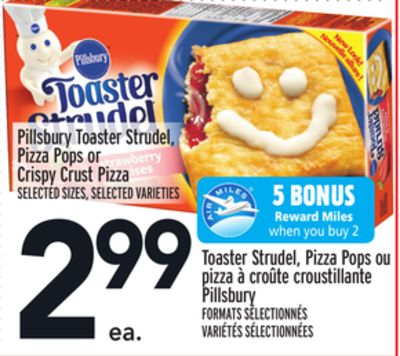 Pillsbury Toaster Strudel - Pizza Pops or Crispy Crust Pizza