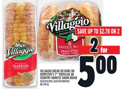 Villaggio Bread Or Buns Or Dempster's 7'' Tortillas Or Country Harvest Grain Bread