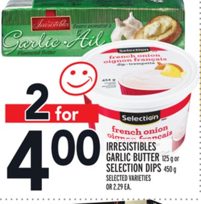 Irresistibles Garlic Butter 125 g or Selection Dips 450 g