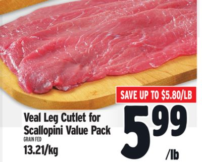 Veal Leg Cutlet For Scallopini Value Pack