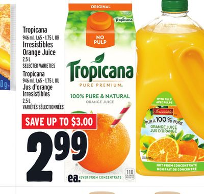 Tropicana Or Irresistibles Orange Juice
