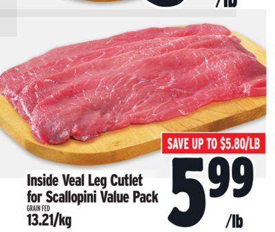 Inside Veal Leg Cutlet For Scallopini Value Pack