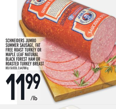 Schneiders Jumbo Summer Sausage - Fat Free Roast Turkey Or Maple Leaf Natural Black Forest Ham Or Roasted Turkey Breast