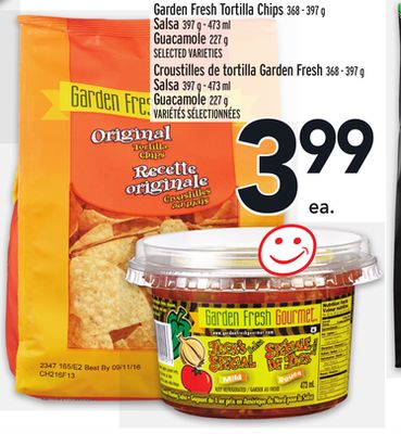 Garden Fresh Tortilla Chips 368 - 397 g Salsa 397 g - 473 ml Guacamole 227 g