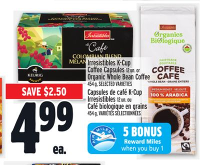 Irresistibles K-cup Coffee Capsules or Organic Whole Bean Coffee