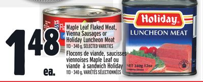 Maple Leaf Flaked Meat - Vienna Sausages or Holiday Luncheon Meat