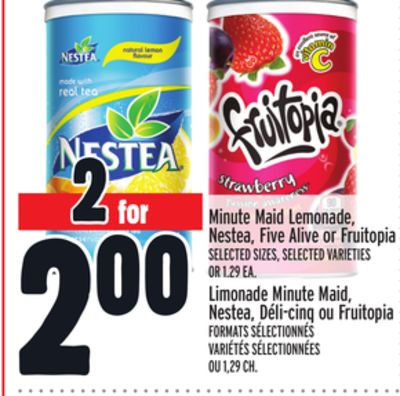Minute Maid Lemonade - Nestea - Five Alive or Fruitopia
