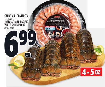 Canadian Lobster Tail 4 - 5 Oz. Or Irresistibles Pacific White Shrimp Ring 284 g