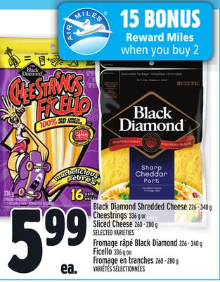 Black Diamond Shredded Cheese 226 - 340 g Cheestrings 336 g or Sliced Cheese 260 - 280 g
