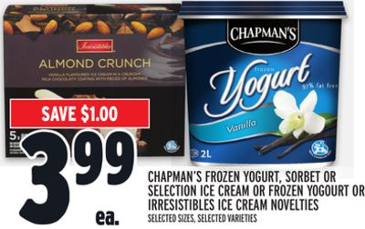 Chapman's Frozen Yogurt - Sorbet or Selection Ice Cream or Frozen Yogourt or Irresistibles Ice Cream Novelties