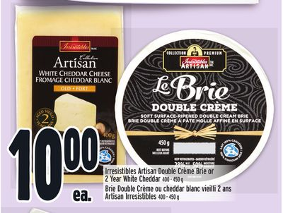 Irresistibles Artisan Double Crème Brie or 2 Year White Cheddar