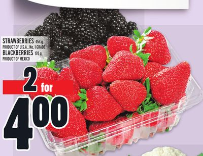 Strawberries 454 g Product Of U.S.A. - No. 1 Grade Blackberries 170 g Product Of Mexico