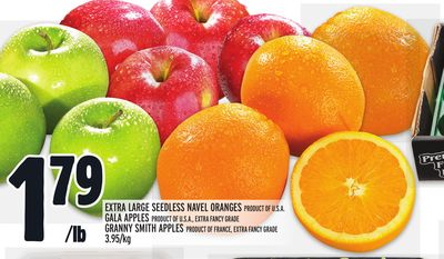 Extra Large Seedless Navel Oranges Product Of U.S.A. Gala Apples Product Of U.S.A. - Extra Fancy Grade Granny Smith Apples Product Of France - Extra Fancy Grade 3.95/kg