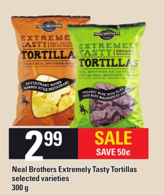 Neal Brothers Extremely Tasty Tortillas - 300 g