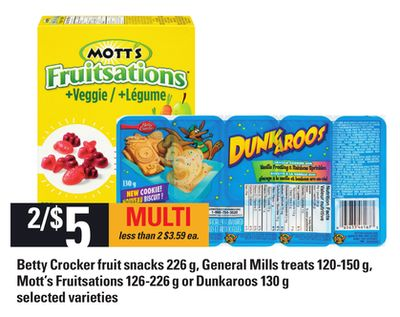 Betty Crocker Fruit Snacks - 226 G - General Mills Treats - 120-150 G - Mott's Fruitsations - 126-226 G Or Dunkaroos - 130 G