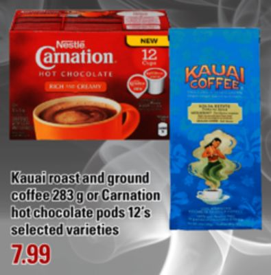 Kauai Roast And Ground Coffee - 283 g Or Carnation Hot Chocolate PODS - 12's