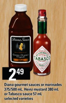 Diana Gourmet Sauces Or Marinades - 375/500 mL - Heinz Mustard - 380 mL or Tabasco Sauce - 57 mL