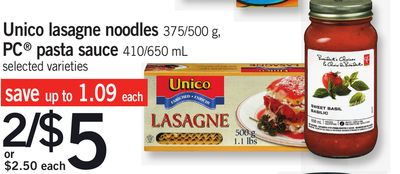 Unico Lasagne Noodles 375/500 g - PC Pasta Sauce 410/650 mL