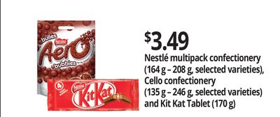 Nestlé Multipack Confectionery - 164 g – 208 g - Cello Confectionery - 135 g – 246 g And Kit Kat Tablet - 170 g
