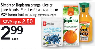 Simply Or Tropicana Orange Juice Or Juice Blends - Pure Leaf Tea - 1.65/1.75 L Or PC Frozen Fruit - 400-600 g