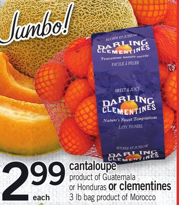 Cantaloupe - Or Honduras Or Clementines - 3 Lb Bag