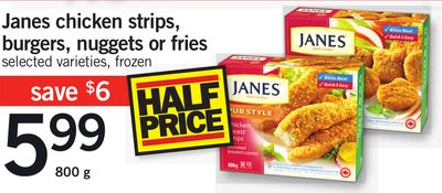 Janes Chicken Strips - Burgers - Nuggets Or Fries - 800 g