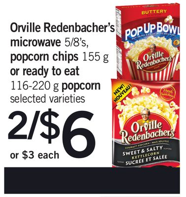 Orville Redenbacher's Microwave - 5/8's - Popcorn Chips - 155 G Or Ready To Eat - 116-220 G Popcorn