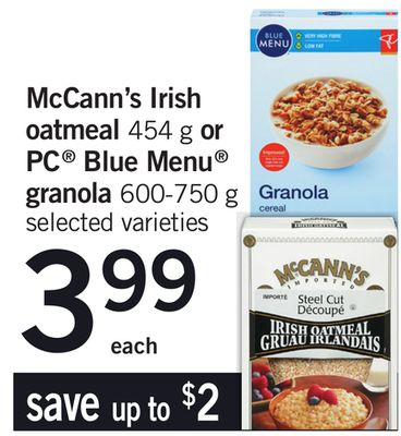 Mccann's Irish Oatmeal - 454 g Or PC Blue Menu Granola - 600-750 g