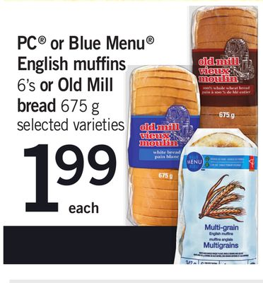 PC Or Blue Menu English Muffins - 6's Or Old Mill Bread - 675 g